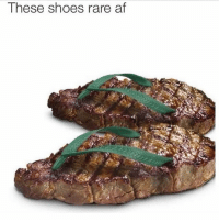 Af, Ironic, and Shoes: These shoes rare af Damn son