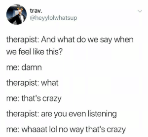 These Twitter memes about therapy will never not be relevant. #Twitter #Therapy #Memes: These Twitter memes about therapy will never not be relevant. #Twitter #Therapy #Memes