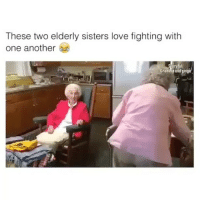 Memes, Mexican, and 🤖: These two elderly sisters love fighting with  one another  a  rytull  Gramnia and ginga When you get older😂 FOLLOW US➡️ @so.mexican