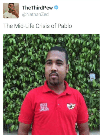Blackpeopletwitter, Life, and Via: TheThirdPew  @NathanZed  The Mid-Life Crisis of Pablo  IGNITE  CONQUER <p>Fashionably Late Registration (via /r/BlackPeopleTwitter)</p>