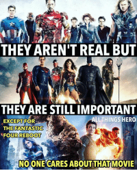 Comic book movies change people's lives.. well besides fantastic four I don't think that changed anyone's life. lol justplaying sorrynotsorry justiceleague infinitywar avengers Batman wonderwoman ironman spiderman: THEY AREN'T REAL BUT  THEY ARE STILL IMPORTANT  ALLTHINGS HER0  EXCEPT FOR  THE FANTASTIC  FOURREBOOT  NOONE CARES ABOUTTHAT MOVIE Comic book movies change people's lives.. well besides fantastic four I don't think that changed anyone's life. lol justplaying sorrynotsorry justiceleague infinitywar avengers Batman wonderwoman ironman spiderman