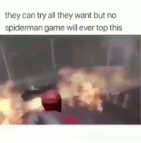 Af, Funny, and Game: they can try all they want but no  spiderman game will ever top this Accurate af😂💀