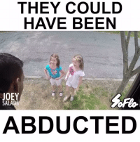 joey: THEY COULD  HAVE BEEN  JOEY  SALADS  ABDUCTED