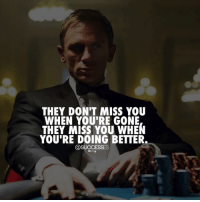 Memes, Power, and 🤖: THEY DON'T MISS YOU  WHEN YOU'RE GONE  THEY MISS YOU WHEN  YOU'RE DOING BETTER.  @SUCCESSES POWER POST from my guy @successes 🔥 - TheSuccessClub