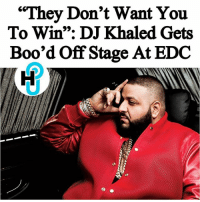 """They Don't Want You  To Win"": DJ Khaled Gets  Boo'd off Stage At EDC HU Staff: Krystyl Bystyl @krystylbystyl DJ Khaled didn't seem to have any major keys to stop the crowd from booing during his Electric Daisy Carnival set. This past Sunday at EDC in Las Vegas, Khaled's hour-long set came to a screeching halt within less than 20 minutes. ______________________ According to multiple sources, the producer tried to address fans as well as the sound team from the stage, while trying to explain his discontent with the way the sound issues were being handled. As Khaled tries to keep the crowd hyped, his efforts just weren't enough, as the sound team continued to struggle to get his set together. _______________________ More on thehollywoodunlocked.com(link in bio)"