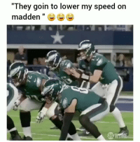 "Memes, Showtime, and 🤖: ""They goin to lower my speed on  madden "" Turn sound up! 😂 Credit: showtime"