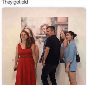They aged well by RabidEwok29 MORE MEMES: They got old They aged well by RabidEwok29 MORE MEMES