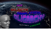 transcend: they have learned of the democracy  3 but  time for them to  transcend  a