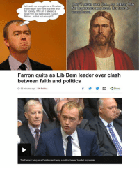 Politics, Free, and Home: They never care Timooo no matter how  Is it really so wrong to be a Christian  these days? All I want is a free and  far backwards you bend. It's time to  fair society. Why am Ilabeled a  come home  bigot? I'm like the biggest cuck in  Britain... is that not enough!?  Farron quits as Lib Dem leader over clash  between faith and politics  f M Share  32 minutes ago UK Politics  Tim Farron: Living as a Christian and being a political leader has felt impossible' Where were you when Big Tim decided to come home?
