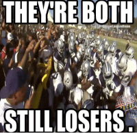Cowboys and Raiders.... Yep!!!: THEY RE BOTH  STILL LOSERS Cowboys and Raiders.... Yep!!!