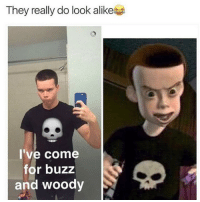 Memes, Wow, and 🤖: They really do look alike  I've come  for buzz  and woody Wow😂