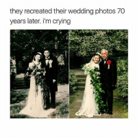 Crazy, Crying, and Cute: they recreated their wedding photos 70  years later. i'm crying Too cute😍 - - - love memesdaily Relatable dank girl Memes Hoodjokes Hilarious Comedy Hoodhumor Zerochill Jokes Funny Kanywest Kimkardashian litasf Kyliejenner Justinbieber Squad Crazy Omg Accurate Kardashians Epic bieber Photooftheday Tagsomeone trump rap drake