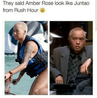 Amber Rose, Memes, and Rush Hour: They said Amber Rose ook like Juntao  from Rush Hour 😂😂😂 lmao - - - - - - - 420 memesdaily Relatable dank MarchMadness HoodJokes Hilarious Comedy HoodHumor ZeroChill Jokes Funny KanyeWest KimKardashian litasf KylieJenner JustinBieber Squad Crazy Omg Accurate Kardashians Epic bieber Weed TagSomeone hiphop trump rap drake