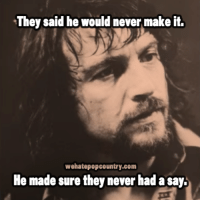 Memes, 🤖, and Waylon Jennings: They said he would never make it.  wehatepopcountry.com  He made sure they never had asay. 15 years ago today, the legendary Waylon Jennings passed away.  I believe I speak for all when I say, we sure do miss you, hoss!