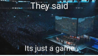 Memes, A Game, and 🤖: They said  Its just a game League <3 Like League of Legends Funnies for top lols