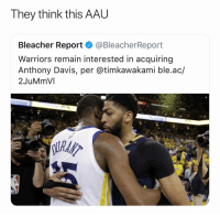 If you use Warriors on 2k you weak😂 nba nbamemes warriors (Via 1thetruth_ -Twitter): They think this AAL  Bleacher Report @BleacherReport  Warriors remain interested in acquiring  Anthony Davis, per @timkawakami ble.ac/  2JuMmVI If you use Warriors on 2k you weak😂 nba nbamemes warriors (Via 1thetruth_ -Twitter)