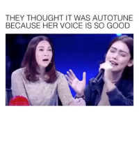 Makeup, Memes, and Good: THEY THOUGHT IT WAS AUTOTUNE  BECAUSE HER VOICE IS SO GOOD Comment below Tag a Friend Spam @teengirlsquaad_ with likes . . . . . . . . . . . . . . . makeup makeupaddict makeupjunkie 💄 makeupartist makeupforever makeupgeek makeupmafia eyebrowsonfleek eyebrows eyebrowsdid ootd wavyhair