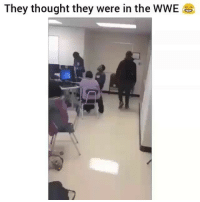 Af, Funny, and School: They thought they were in the WWE When school is boring af😂
