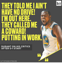 Kevin Durant yelled at himself while putting up shots after practice 😳: THEY TOLD MEIAINT HAVE NO DRIVE!  IM OUT HERE  THEY CALLED ME  A COWARD!  DENA  PUTTING IN WORK  DURANT ON HIS CRITICS  RRO  AFTER 0-1 START  H/T ETHAN STRAUSS  br Kevin Durant yelled at himself while putting up shots after practice 😳