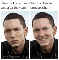 "@adam.the.creator I could use some spaghetti 🍝: They took a picture of this man before  and after they said ""mom's spaghetti""  adam.the creator @adam.the.creator I could use some spaghetti 🍝"