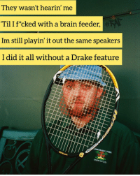 """Drake, Memes, and Brain: They wasn't hearin' me  Til I f*cked with a brain feeder,  Im still playin' it out the same speakers  I did it all without a Drake feature  DDINGTON GOLF & TENNIS  STUDIO CI """"Here We Go"""" ripmacmiller"""
