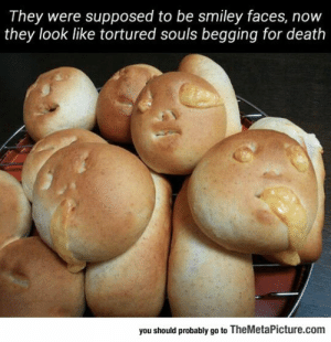 lolzandtrollz:Oh, Those Poor Souls: They were supposed to be smiley faces, now  they look like tortured souls begging for death  you should probably go to TheMetaPicture.com lolzandtrollz:Oh, Those Poor Souls