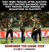 Indianpeoplefacebook, Ipl, and Kkr: THEY WERE TROLLED AFTER AUCTION  FOR NOT HAVING BALANCED TEAM,  THEY PROVED THEM WRONG BY  QUALIFYING IN PLAYOFFS  OK  LEA  LAUGHING  #ipl 1-1  REMEMBER THE NAME 'KKR #KKR #Playoffs #IPL