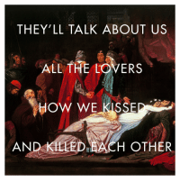 "Bodies , Lorde, and Tumblr: THEY'LL TALK ABOUT US  ALL THE LOVERS  HOW WE KISSE  AND KLLED ACH OTHER lordearthistory:  The Reconciliation of the Montagues and the Capulets over the Dead Bodies of Romeo and Juliet by Frederic Leighton // ""Sober II"" by Lorde"
