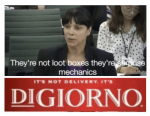 Digiorno, Dank Memes, and Mechanics: They're not loot boxes they're surprise  mechanics  IT'S NOT DELIVERY. IT'S  DIGIORNO It's DiLoot Boxes