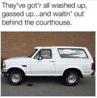Y'all too much! 🤣😂 https://t.co/OegpOAxzIT: They've got'r all washed up,  gassed up...and waitin' out  behind the courthouse. Y'all too much! 🤣😂 https://t.co/OegpOAxzIT
