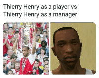 Memes, Thierry Henry, and 🤖: Thierry Henry as a player vs  Thierry Henry as a manager Accurate 😂👌