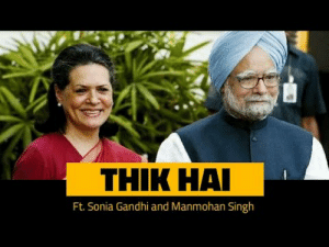 thik hai ft sonia gandhi and manmohan singh thik hai ft sonia gandhi and manmohan singh viral couples video video meme on me me thik hai ft sonia gandhi and manmohan