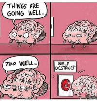 Memes, 🤖, and Ares: THINGS ARE  GOING WELL  Too WELL  SELF  DESTRUCT badsciencejokes
