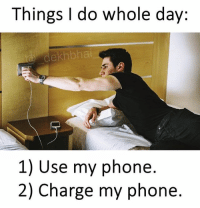 Yeh battery tikti hi nahi 😂😂😂 Follow @_dekhbhai_ for more fun 👌🏻: Things I do whole day:  dekhbhai  1) Use my phone  2) Charge my phone Yeh battery tikti hi nahi 😂😂😂 Follow @_dekhbhai_ for more fun 👌🏻