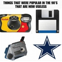 Nfl, 90's, and Kodak: THINGS THAT WERE POPULAR IN THE 90'S  THAT ARE NOW USELESS  Kodak  9