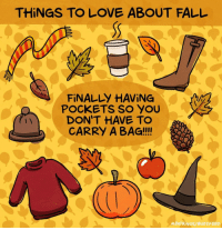 What do YOU love about Fall?! (by ( By @maritsapatrinos - BuzzFeed ): THINGS TO LOVE ABOUT FALL  FİNALLY HAVING  DON'T HAVE TO  CARRY A BAG!!!!  1 y  M.PATRİ NOS/ BUZZ FEED What do YOU love about Fall?! (by ( By @maritsapatrinos - BuzzFeed )