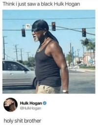 "Hulk Hogan, Memes, and Saw: Think i just saw a black Hulk Hogan  Hulk Hogan  @HulkHogan  holy shit brother <p>I Am a Real (African) American via /r/memes <a href=""https://ift.tt/2AtVllj"">https://ift.tt/2AtVllj</a></p>"