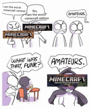 Think this got removed by a bot, THIS IS MINECRAFT MEME DONT TAKE IT DOWN.: Think this got removed by a bot, THIS IS MINECRAFT MEME DONT TAKE IT DOWN.