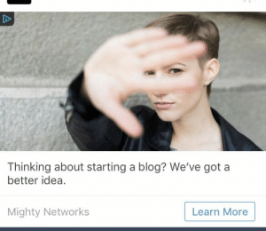 babeobaggins: Best add I seen on this site: Thinking about starting a blog? We've got a  better idea.  Mighty Networks  Learn More babeobaggins: Best add I seen on this site