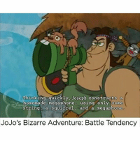 jojos-bizzare-adventure: Thinking quickly, Joseph constructs a  homemade megaphone, using only some  string, a squirrel  and a megaphone  JoJo's Bizarre Adventure: Battle Tendency