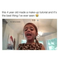 😂😂 - follow @bitchy.tweets for more videos 😊✨: this 4 year old made a make-up tutorial and it's  the best thing i've ever seen  IG: btchy tweets 😂😂 - follow @bitchy.tweets for more videos 😊✨