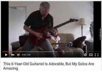 This 6-Year-old Guitarist Is Adorable, But My Solos Are  Amazing memesdaily memes