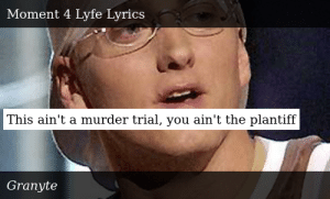 SIZZLE: This ain't a murder trial, you ain't the plantiff