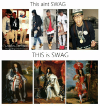 swag: This aint SWAG  OSS  ES  facebookepm/classicalartmemes  CLASSICAL ART MEM  THIS is SWAG