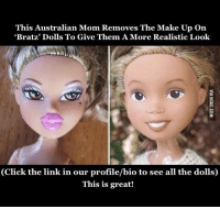 """Bratz Without Makeup, Bratz, and Bratz Dolls: This Australian Mom Removes The Make Up On  """"Bratz"""" Dolls To Give Them A More Realistic Look  (Click the link in our profile/bio to see all the dollsO  This is great!"""
