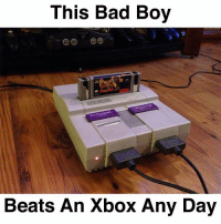 Bad Boys, Dank, and Xbox: This Bad Boy  Beats An Xbox Any Day No better feeling then blowing the cartridge and having a flawless startup!
