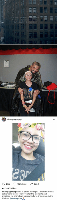 Megan Flores, the cancer patient that Drake dedicated VIEWS to, has passed away. R.I.P 💐: THIS BODY OF WORK IS DEDIOATED  TO MEGAN FLORES I PRAY FOR  YOUR WELL BEING EVERY DAY.   champagne papi  Like  a comment  r Send  128,678 likes  champagnepapi Rest in peace my angel. I know heaven is  celebrating today. Thank you for the moments and  emotions we share l am blessed to have known you in this  lifetime. @ovomegann Megan Flores, the cancer patient that Drake dedicated VIEWS to, has passed away. R.I.P 💐