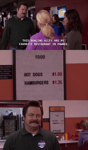 Food, Target, and Tumblr: THIS BOWLING ALLEY HAS MY  FAVORITE RESTAURANT IN PAWNEE   ppy to provide  during your  ion, otherwise  use change  provided in the  ing center.  $1.00  $1.35   RES  FOOD  HOTDOGS 8100  HAMBURGERS $135  O BILLS OVER  10 ACCEPTED  KNOPE  2012 isaac:   i'm going to miss this show so much.