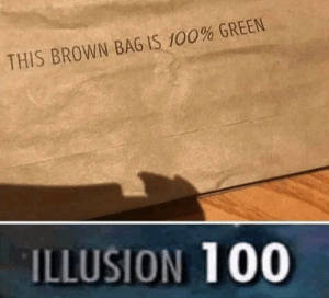 Fooled me tbh by SnakeJacobsen MORE MEMES: THIS BROWN BAG IS 100% GREEN  ILLUSION 100 Fooled me tbh by SnakeJacobsen MORE MEMES