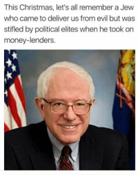 From The People For Bernie Sanders.: This Christmas, let's all remember a Jew  who came to deliver us from evil but was  stifled by political elites when he took on  money-lenders. From The People For Bernie Sanders.